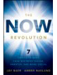 The NOW Revolution: 7 Shifts to Make Your Business Faster, Smarter and More Social by Jay Baer  & Amber Naslund