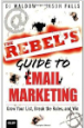 The Rebel's Guide to Email Marketing