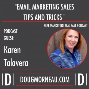Karen Talavera Podcast - Email Sales Tips